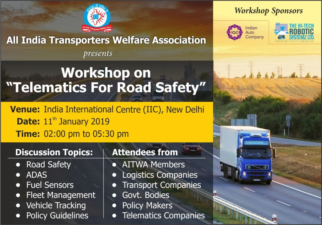 Half day Workshop on Telematics For Road Safety organised by AITWA